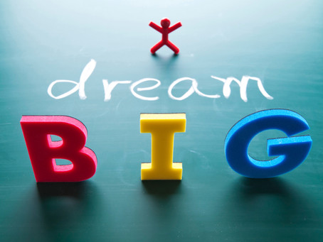 DREAM BIG: The Impossible Made Possible
