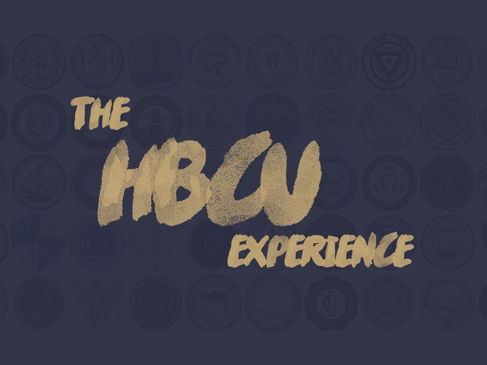 THE HBCU EXPERIENCE