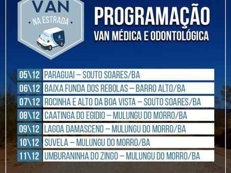 Confira a programação de nossa Van odontológica e médica!