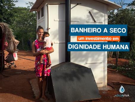 BANHEIRO A SECO – UM INVESTIMENTO EM DIGNIDADE HUMANA