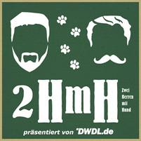 Zwei Herren mit Hund #51: Herrengedeck - Kurz und knapp um Kopf und Kragen