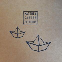 Matthew Carter . Patterns . EP