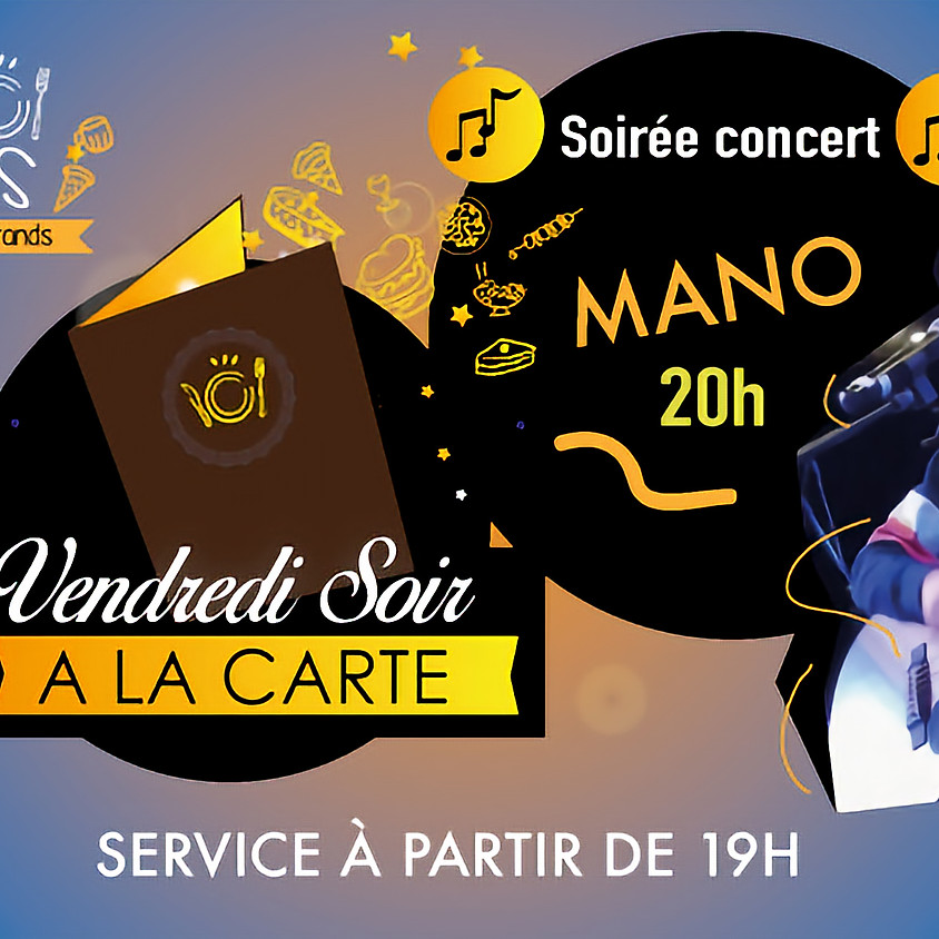 Dîner Concert avec Mano