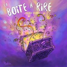 la-boite-a-rires-thumbnail-2017-06-06-16