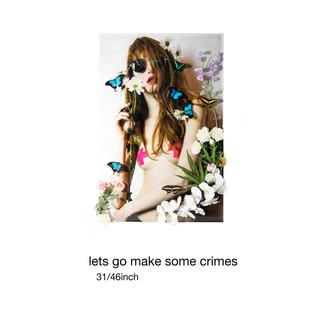 Let's Go Make Some Crimes