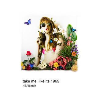 Take Me Like It's 1969