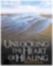 Unlocking the Heart of Healing by Author Bridget Hughes