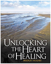 Unlocking the Heart of Healing by Author Bridget Hughes