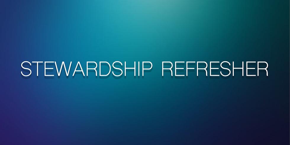 Stewardship Refresher