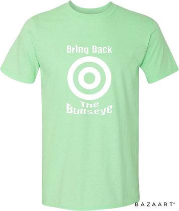 Bring Back The Bullseye Tee