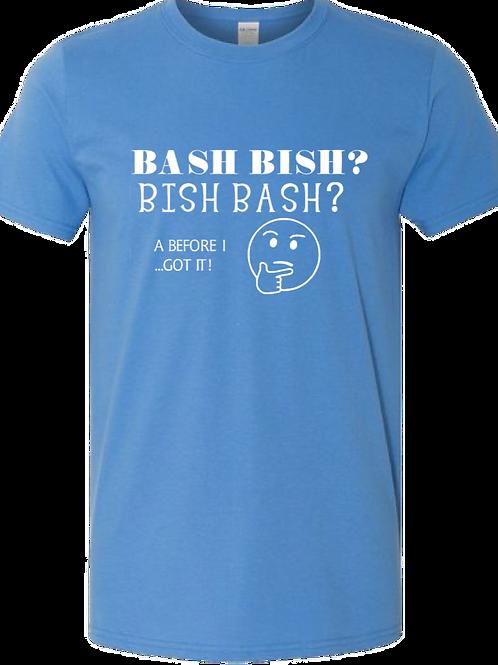 Bash Bish or Bish Bash Funny Tee