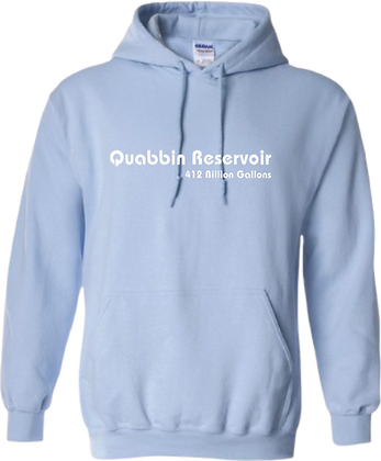 Quabbin Resevoir 412 Billion Gallons Hoodie