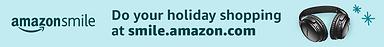 Amazon Smile - web bannerGENERALHOLIDAY1