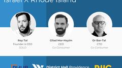 Little States, Big Innovation: Israel X Rhode Island Episode 8 April 13th at 11:00 am EST