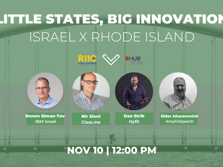Recording Episode 3 - Little States, Big Innovation RI X Israel, Next Episode is December 8th