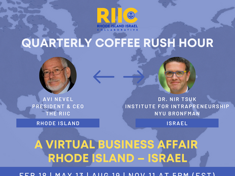 New Quarterly Program, Rhode Island –Israel Business Affairs Rush Hour Talk 2021