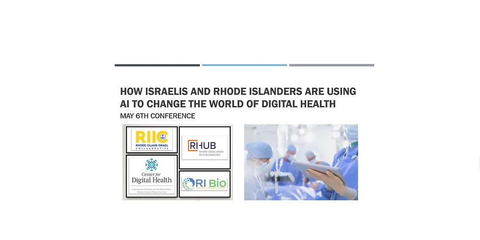 How Israelis and Rhode Islanders are using AI to change the world of Digital Health.