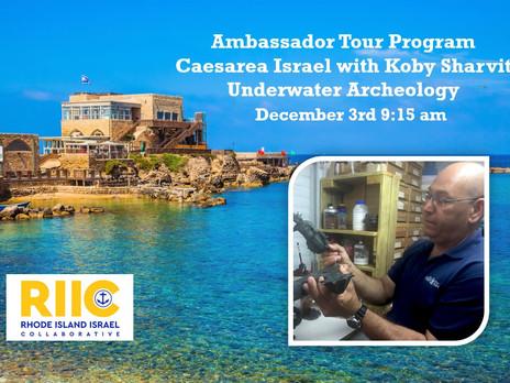 Ambassador Tour Program Caesarea Israel with Koby Sharvit Underwater Archeology December 3 9:15 am