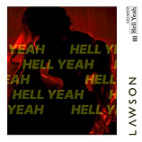 Lawson - Hell Yeah Artwork.png