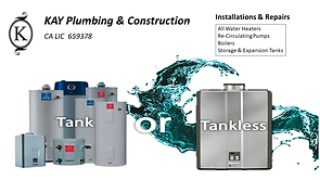 Tank or tank-less water heaters