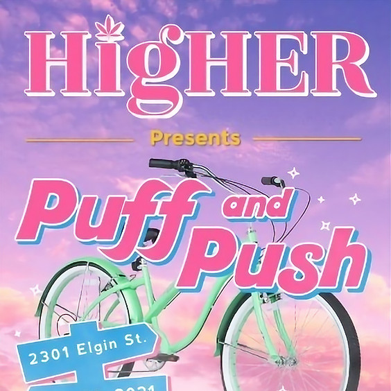HigHER #WorkingWomenWednesday Puff & Push