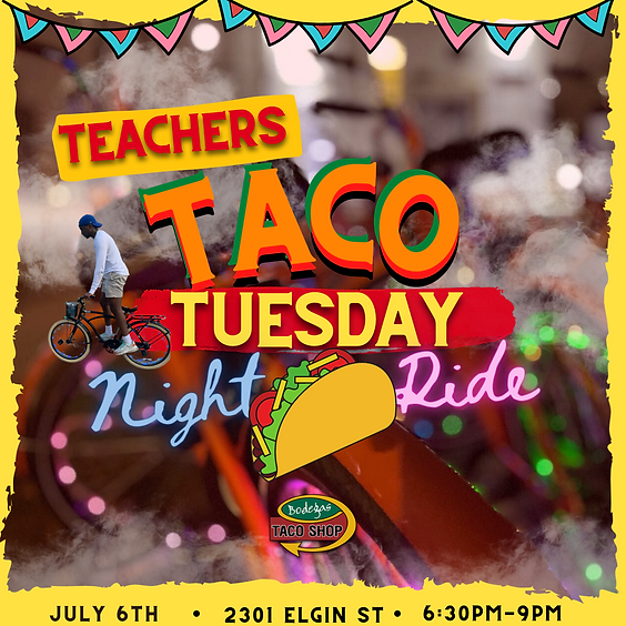 Teachers Taco Tuesday Night Ride