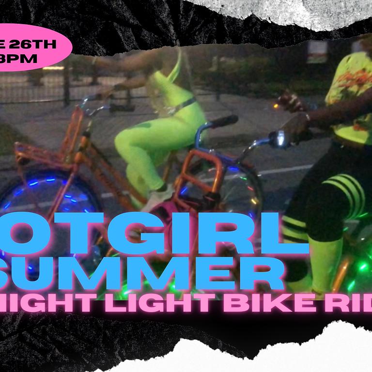 HOTGIRL SUMMER NIGHT LIGHT BIKE RIDE | June 26th