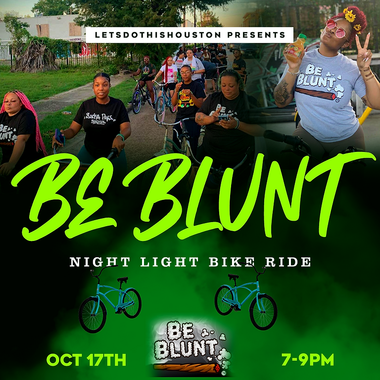 Be Blunt Night Light Bike Ride | Oct 17th