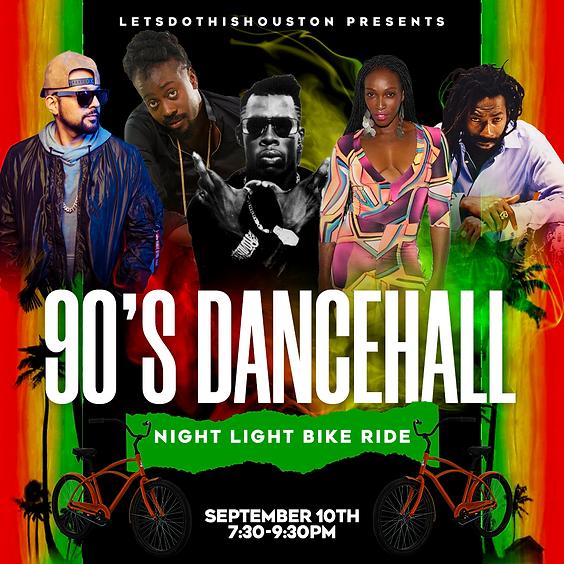 90's Dancehall Night Light Bike Ride