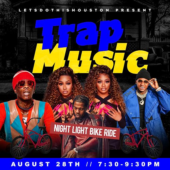 Trap Music Night Light Bike Ride