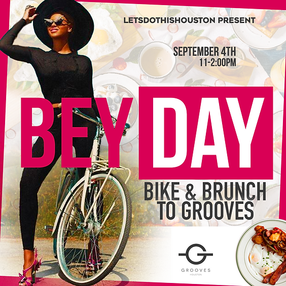 BEY DAY Bike & Brunch to Grooves