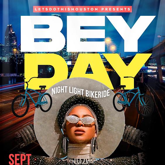 BEY DAY Night Light Bike Ride Sept 4th