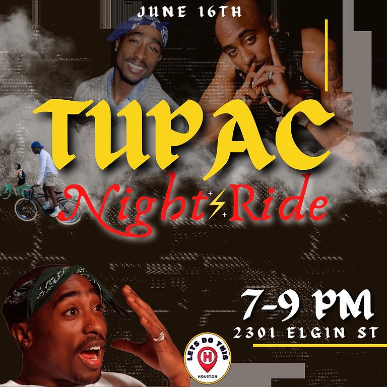 Tupac Night Bike Ride | June 16th