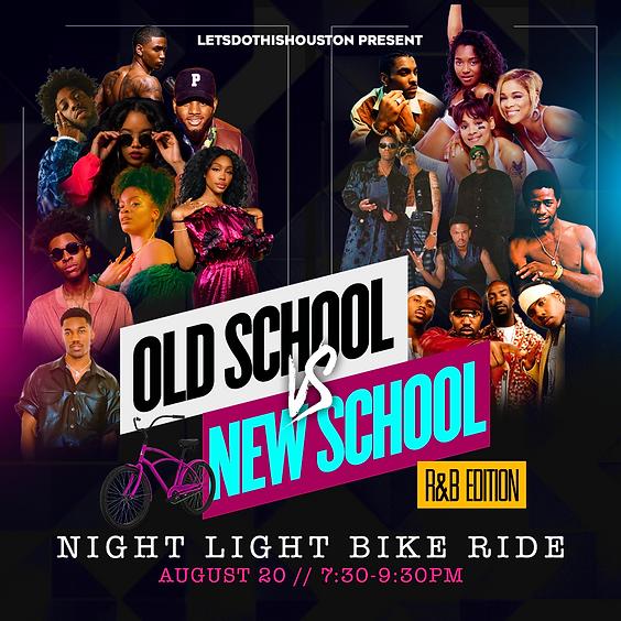 Old School Vs. New School  Night Light Bike Ride R&B Edition
