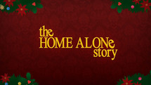 The Home Alone Story