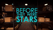 Before They Were Stars | Channel 5