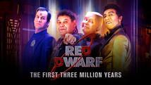 Red Dwarf : The First Three Million Years | UKTV