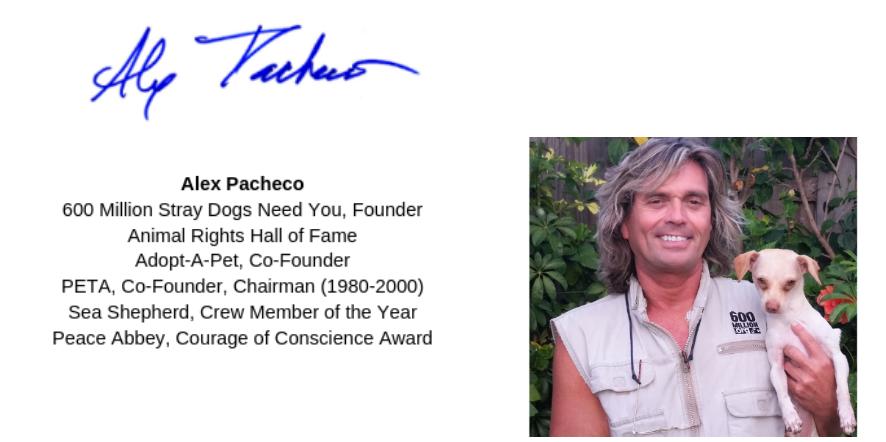 Alex Pacheco 600 Million Dogs