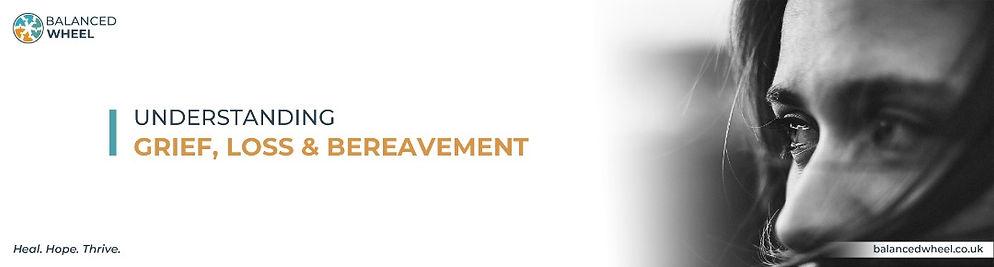 Understanding-grief-loss-bereavement-bal