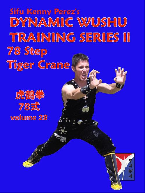 72 Step Tiger Crane Routine