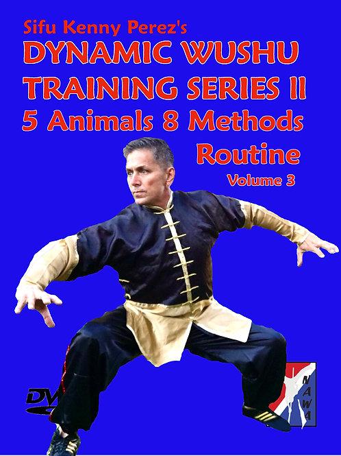 5 Animals 8 Methods Fist Routine