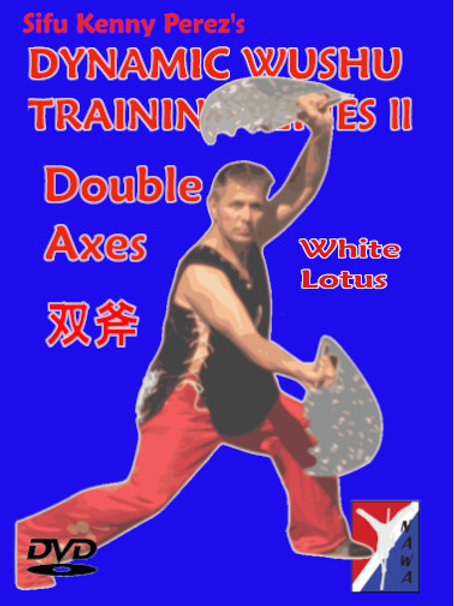 "Double ""White Lotus"" Axes Routine"