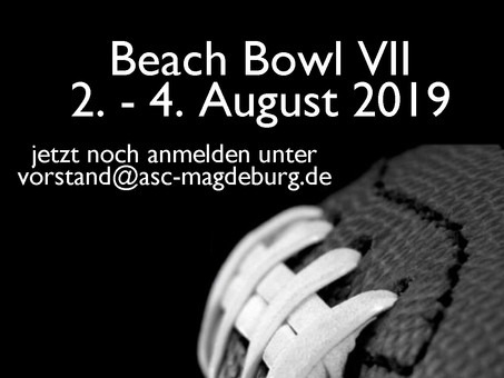 Beach Bowl VII noch freie Plätze