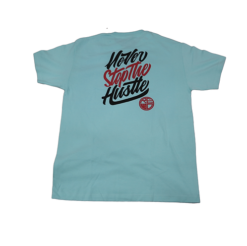 "Red Label ""Never Stop The Hustle"" Teal"