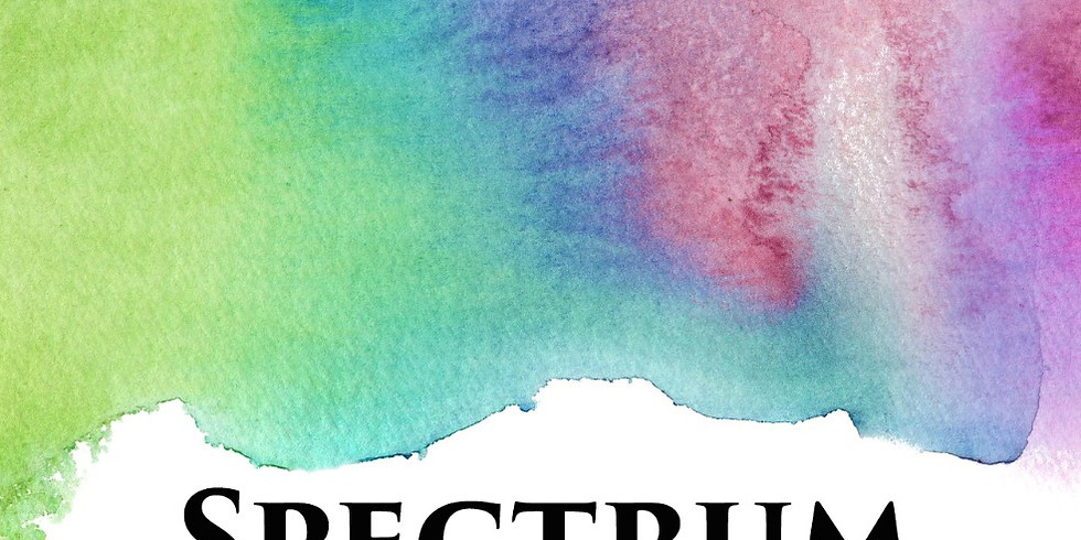 First Friday Exhibit Opening - Spectrum: A LGBTQ Exhibit