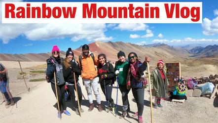 Rainbow Mountain Vlog