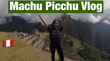 Machu Picchu Vlog