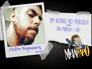Pedro Nogueira, um novato no pedaço!