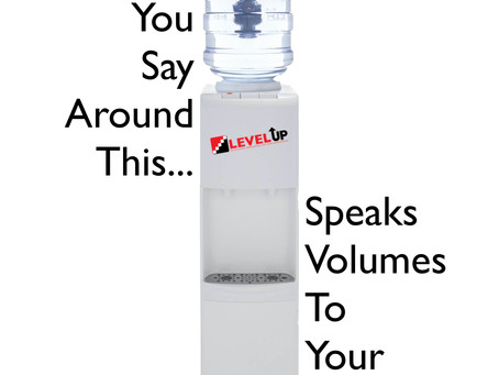 "No More ""Water Cooler Talk""!"