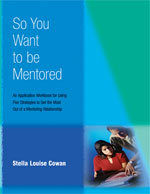 So You Want to be Mentored? - SYWBM